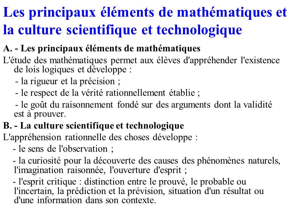 Les principaux éléments de mathématiques et la culture scientifique et technologique
