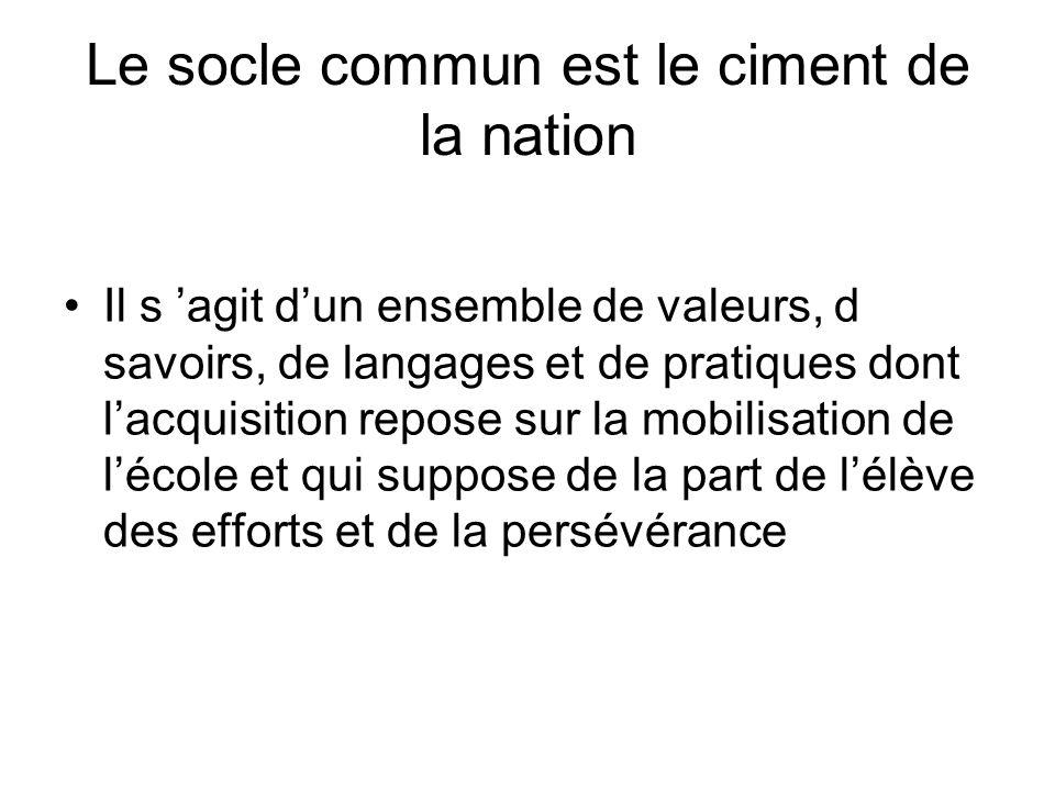 Le socle commun est le ciment de la nation