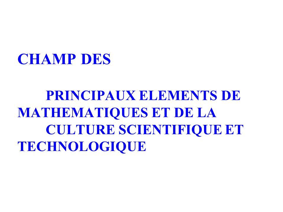 CHAMP DES. PRINCIPAUX ELEMENTS DE MATHEMATIQUES ET DE LA