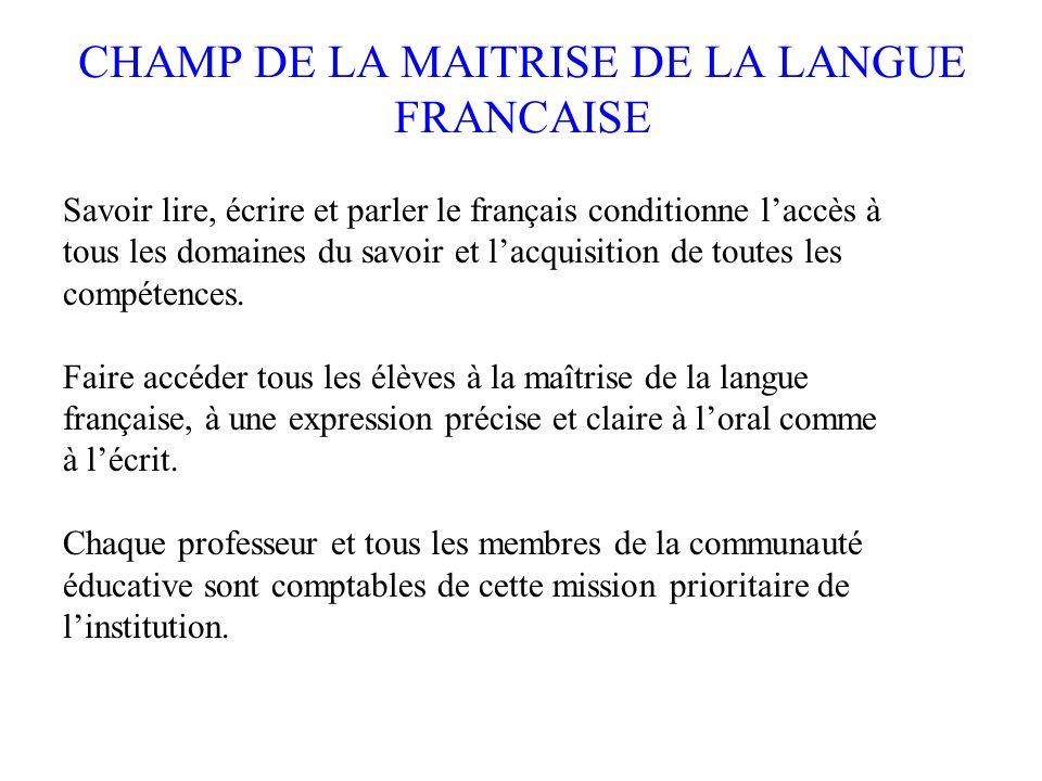 CHAMP DE LA MAITRISE DE LA LANGUE FRANCAISE