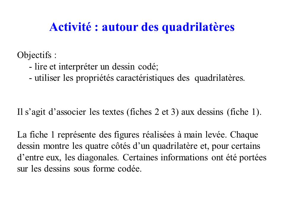 Activité : autour des quadrilatères