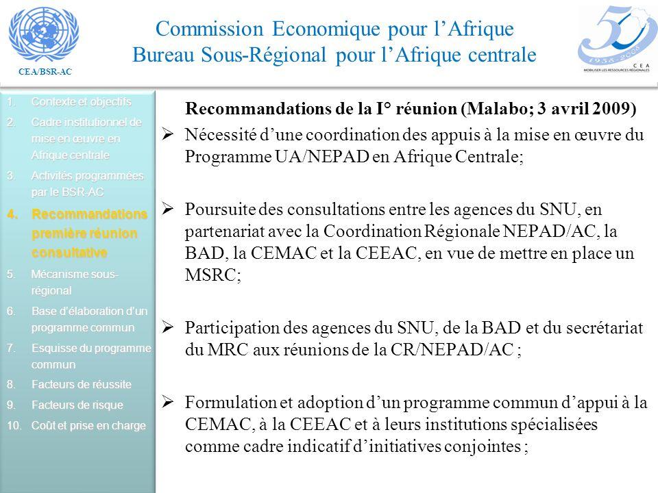 Recommandations de la I° réunion (Malabo; 3 avril 2009)