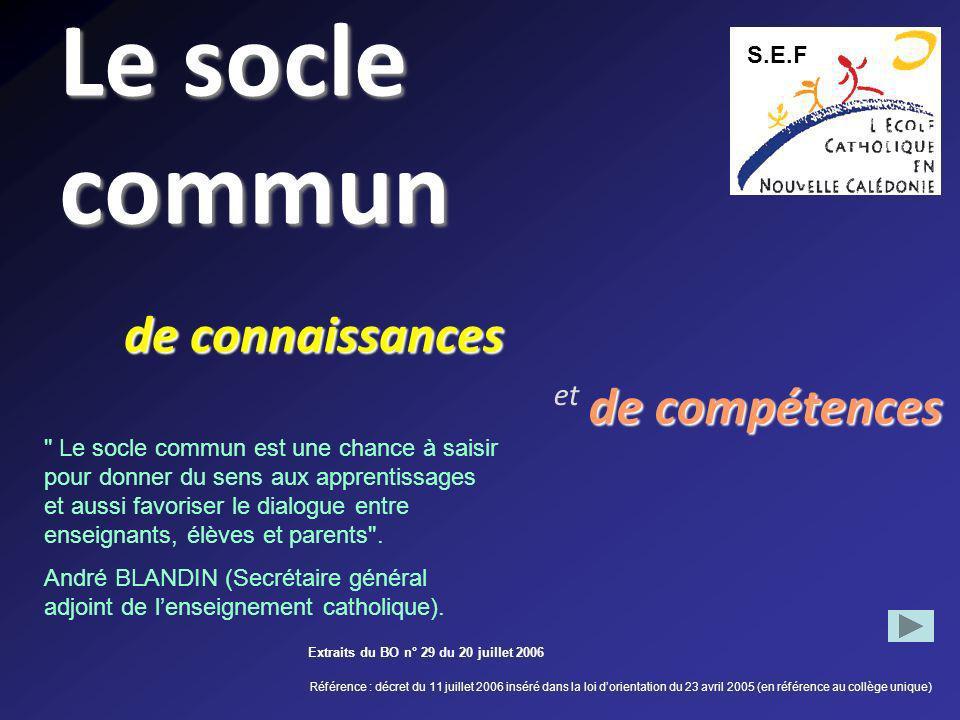 Le socle commun de connaissances de compétences et S.E.F