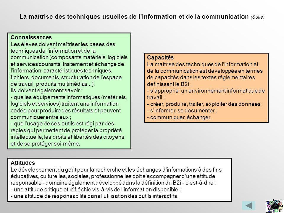 La maîtrise des techniques usuelles de l'information et de la communication (Suite)