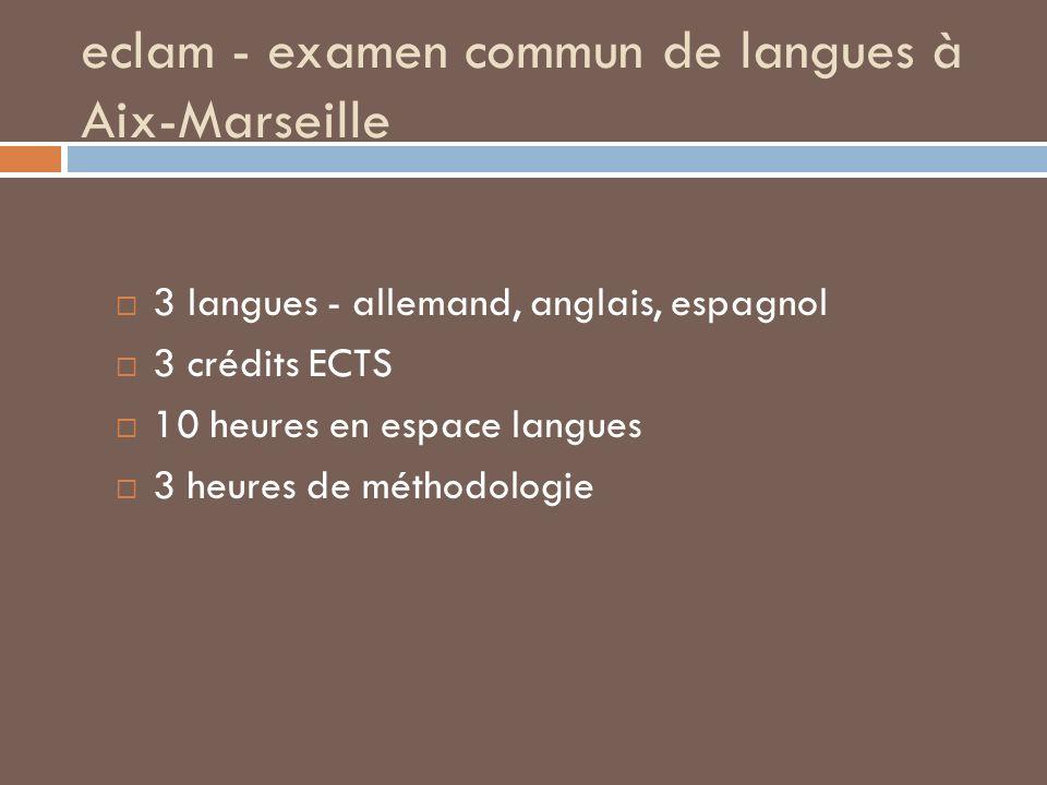 eclam - examen commun de langues à Aix-Marseille