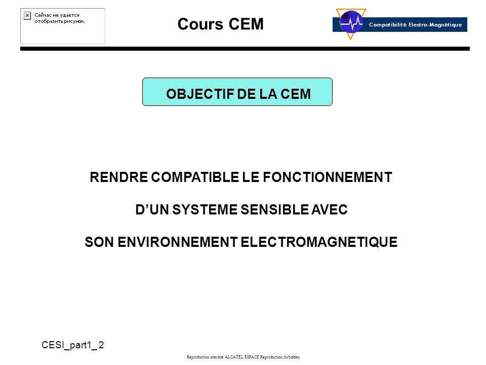 RENDRE COMPATIBLE LE FONCTIONNEMENT D'UN SYSTEME SENSIBLE AVEC