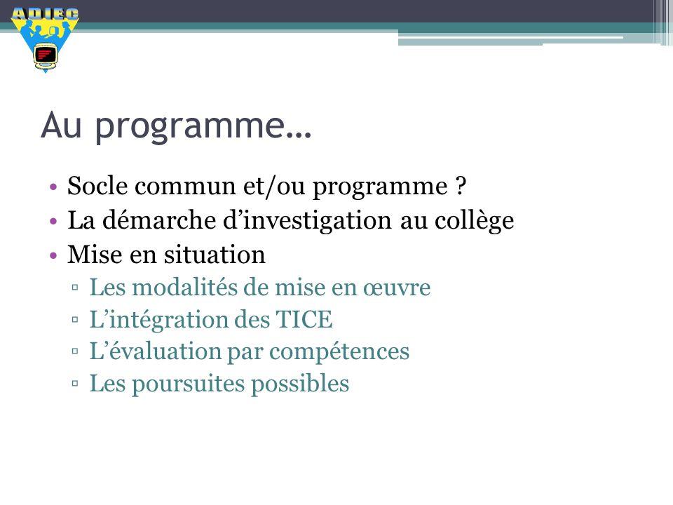 Au programme… Socle commun et/ou programme