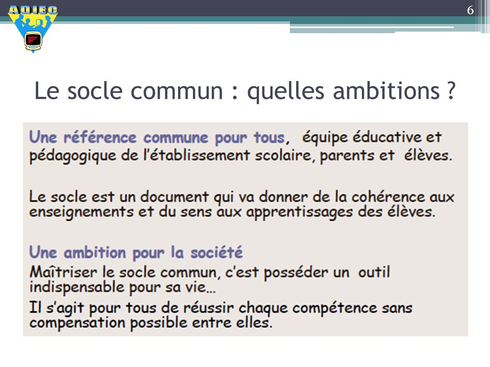 Le socle commun : quelles ambitions