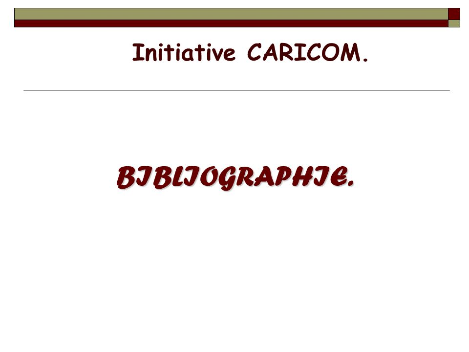 Initiative CARICOM. BIBLIOGRAPHIE.