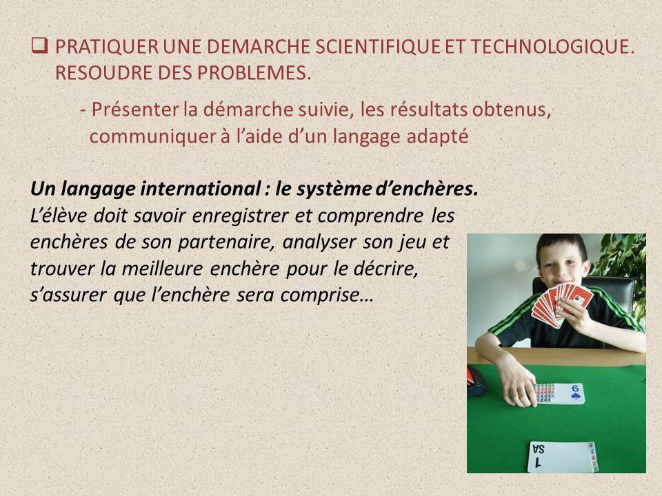 PRATIQUER UNE DEMARCHE SCIENTIFIQUE ET TECHNOLOGIQUE
