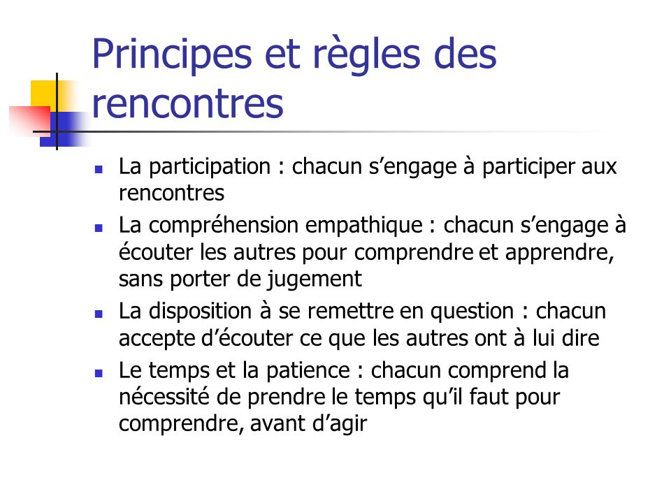 Principes et règles des rencontres