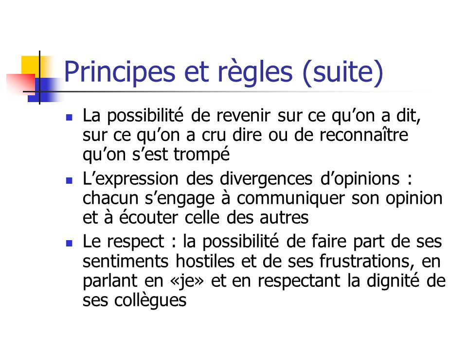 Principes et règles (suite)