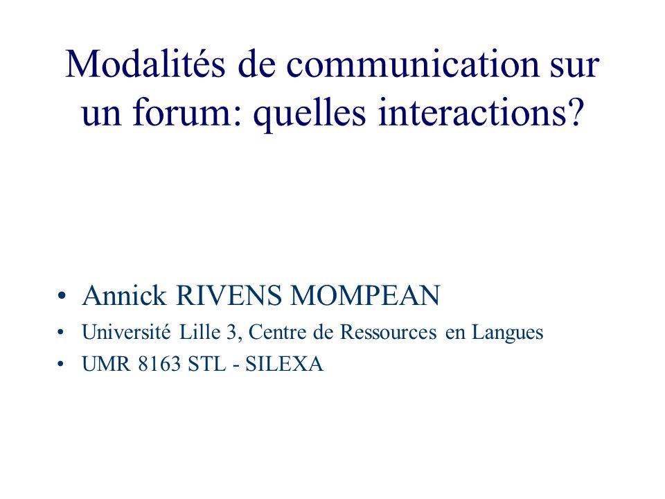 Modalités de communication sur un forum: quelles interactions
