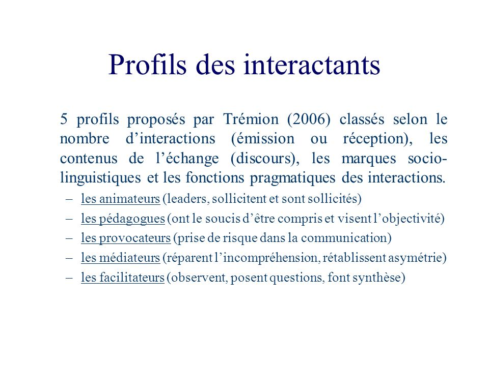 Profils des interactants