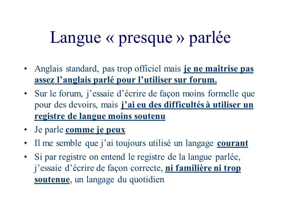 Langue « presque » parlée