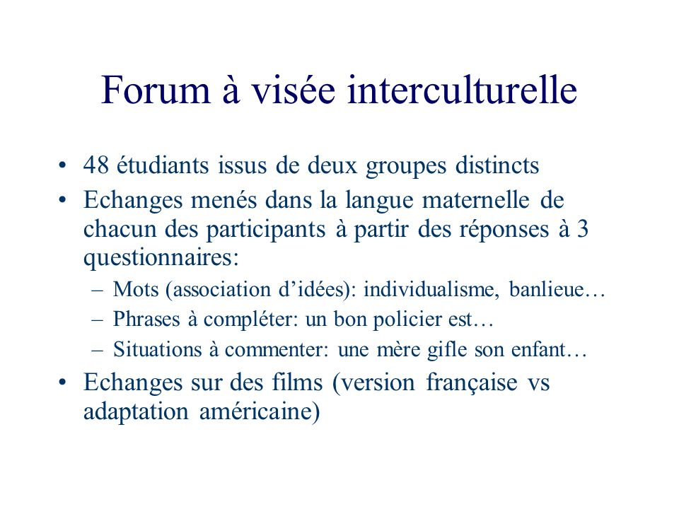 Forum à visée interculturelle