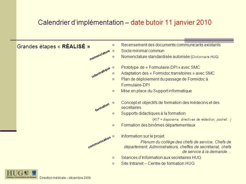 Calendrier d'implémentation – date butoir 11 janvier 2010