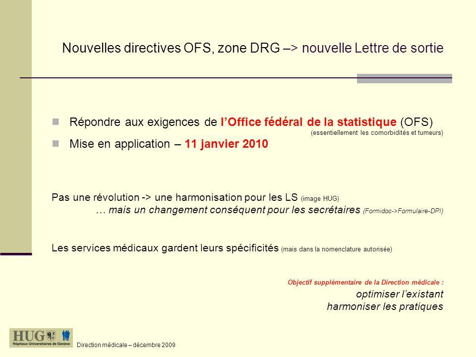 Nouvelles directives OFS, zone DRG –> nouvelle Lettre de sortie