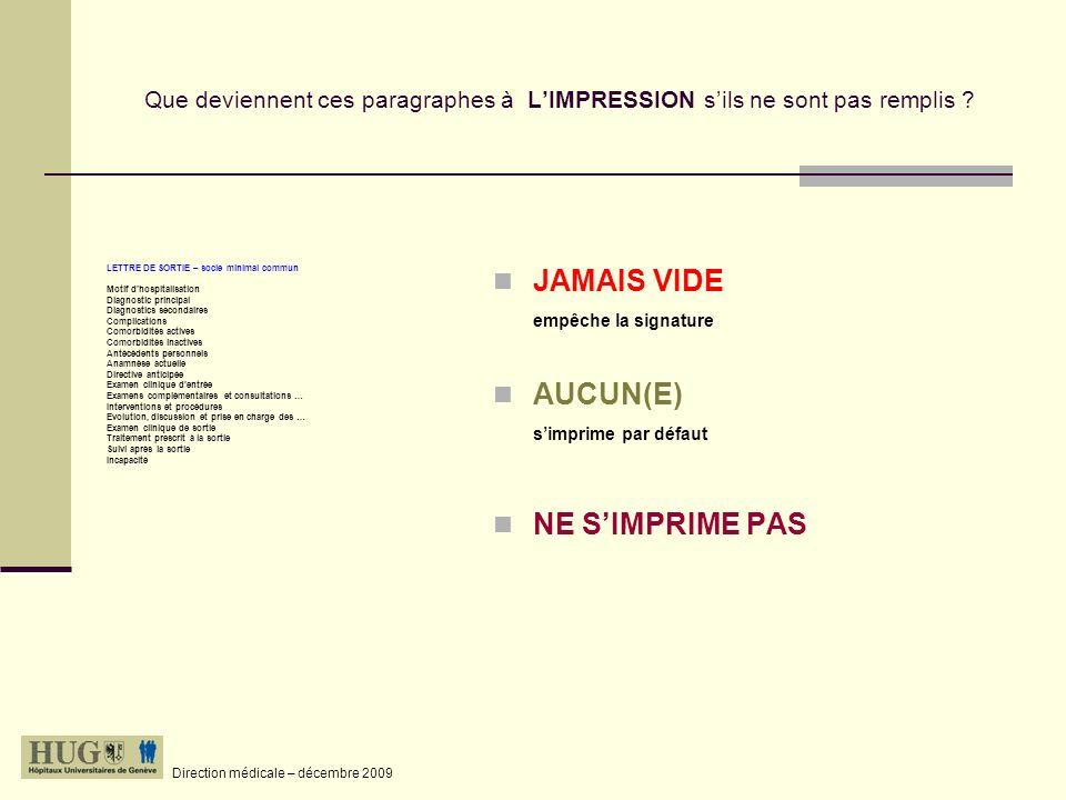 JAMAIS VIDE empêche la signature AUCUN(E) s'imprime par défaut