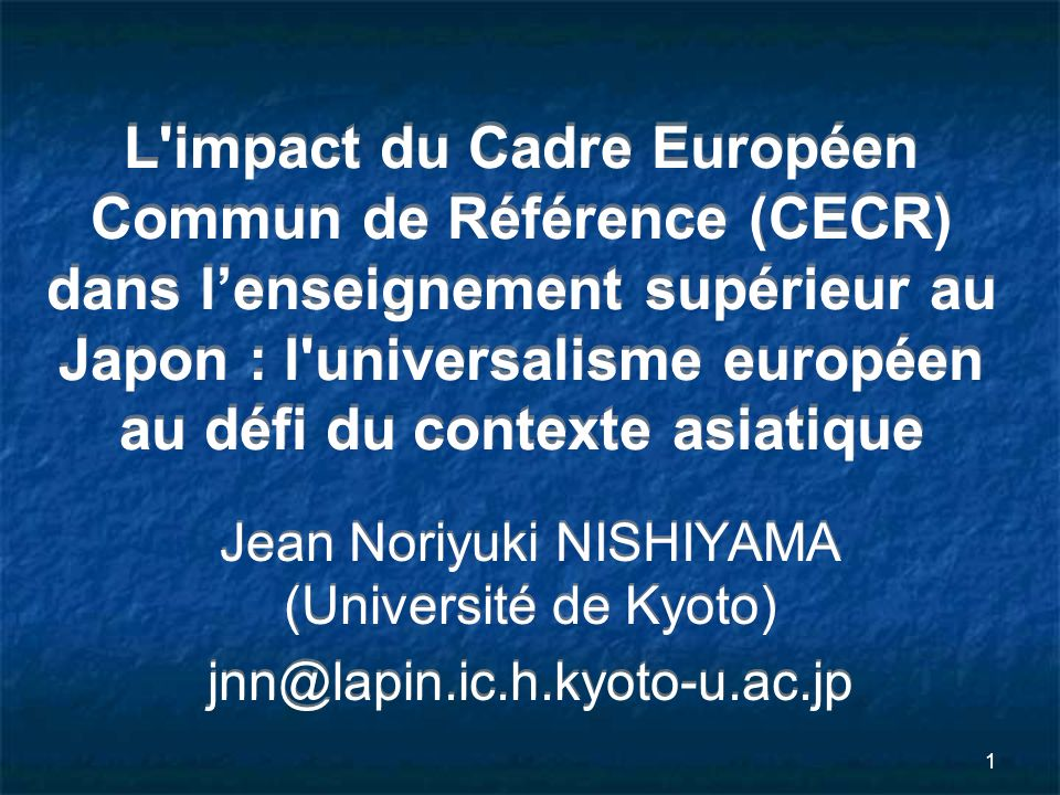 Jean Noriyuki NISHIYAMA (Université de Kyoto)