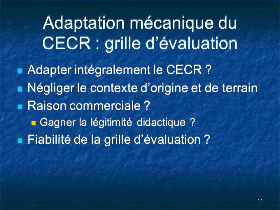 Adaptation mécanique du CECR : grille d'évaluation