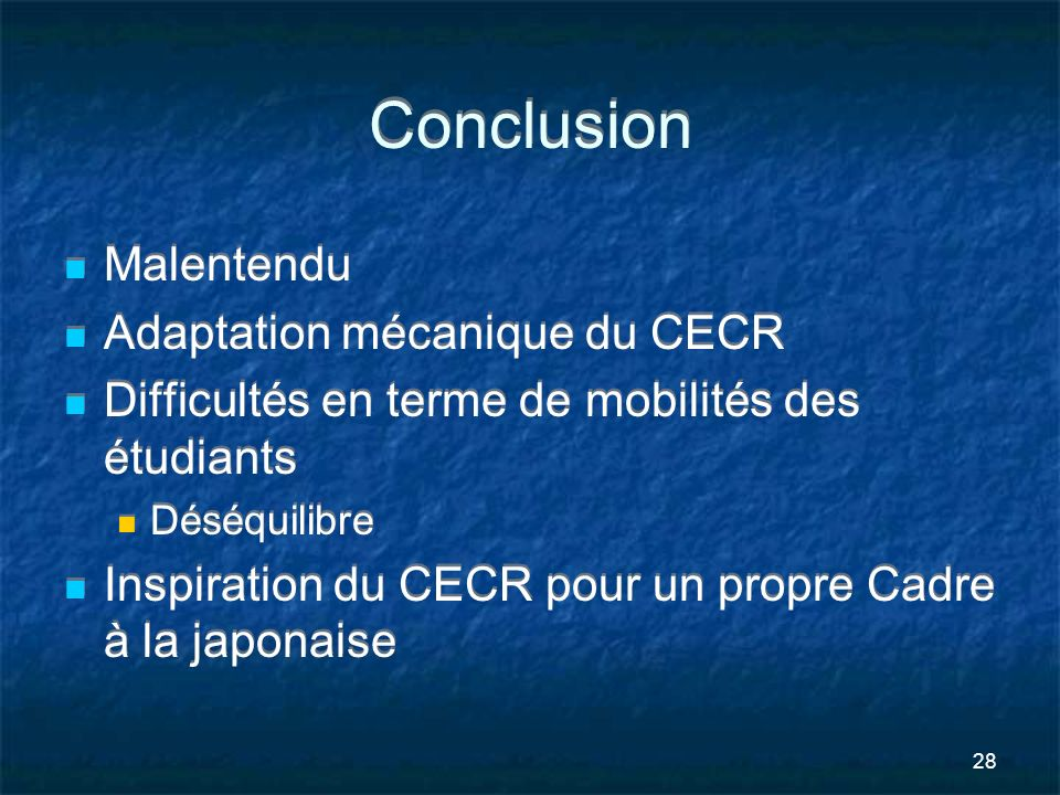 Conclusion Malentendu Adaptation mécanique du CECR
