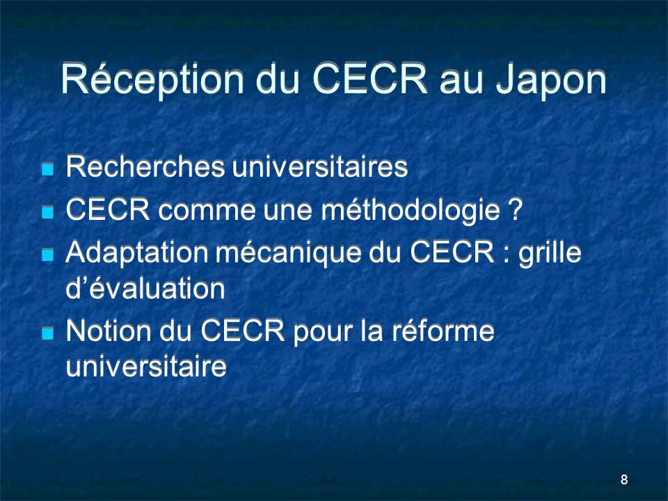 Réception du CECR au Japon