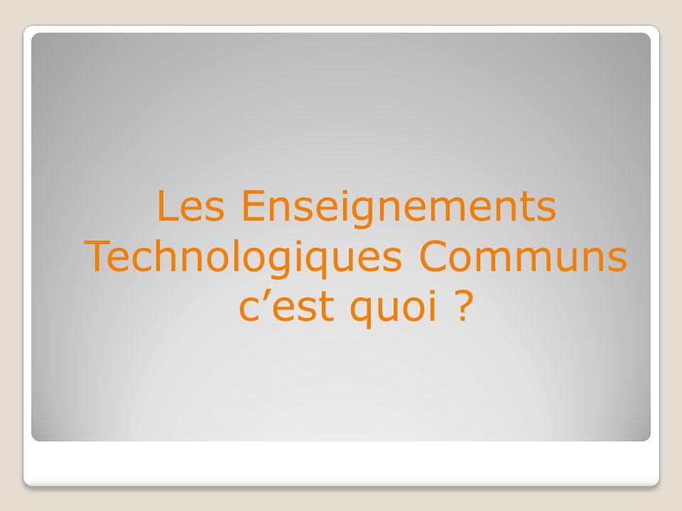 Les Enseignements Technologiques Communs