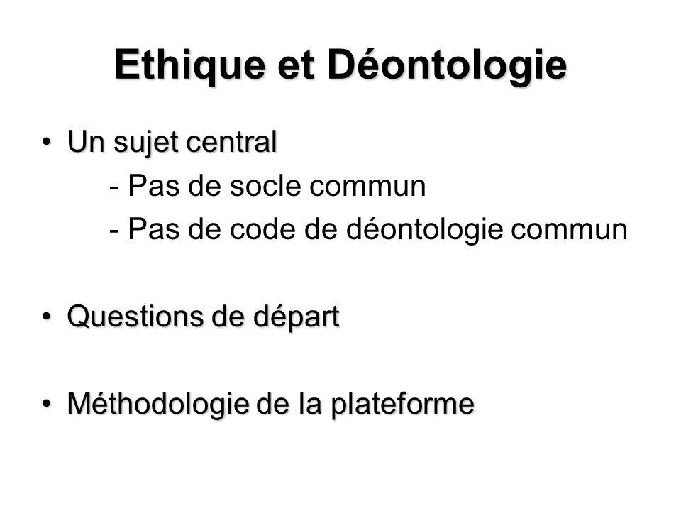 Ethique et Déontologie