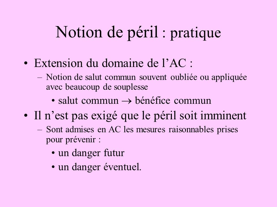 Notion de péril : pratique