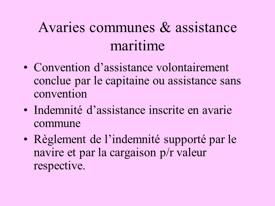 Avaries communes & assistance maritime