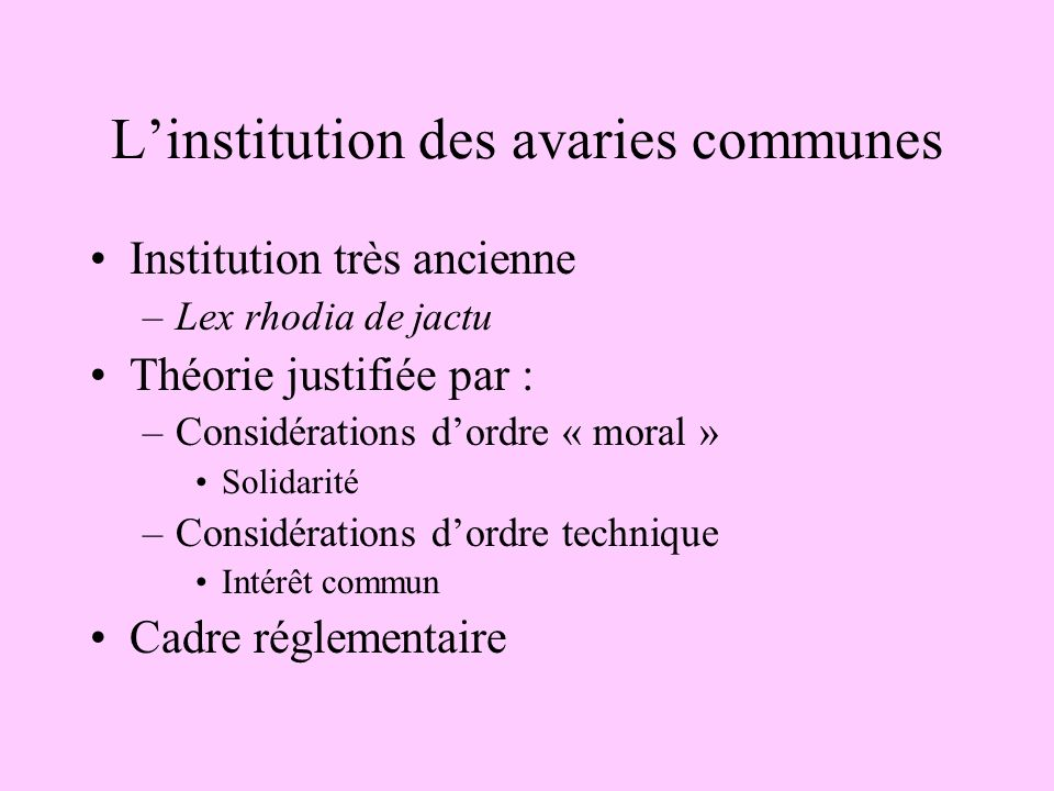 L'institution des avaries communes