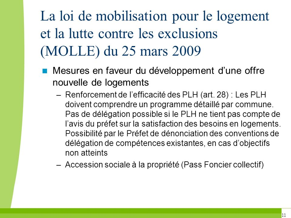 La loi de mobilisation pour le logement et la lutte contre les exclusions (MOLLE) du 25 mars 2009