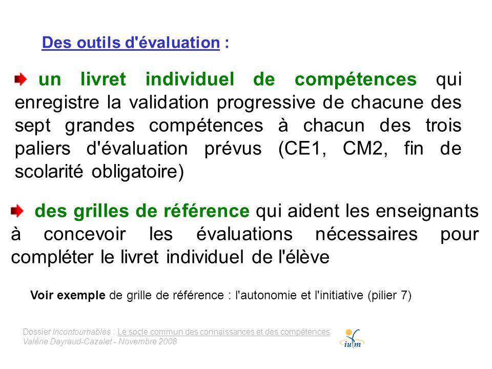 Des outils d évaluation :