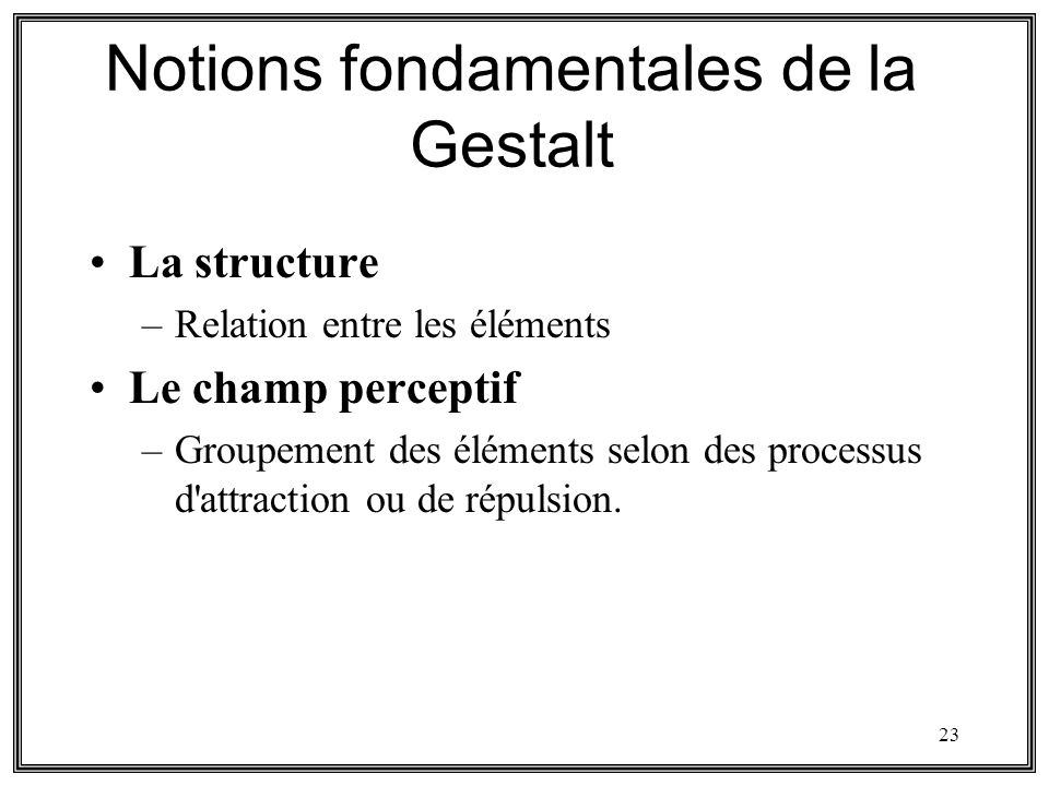 Notions fondamentales de la Gestalt