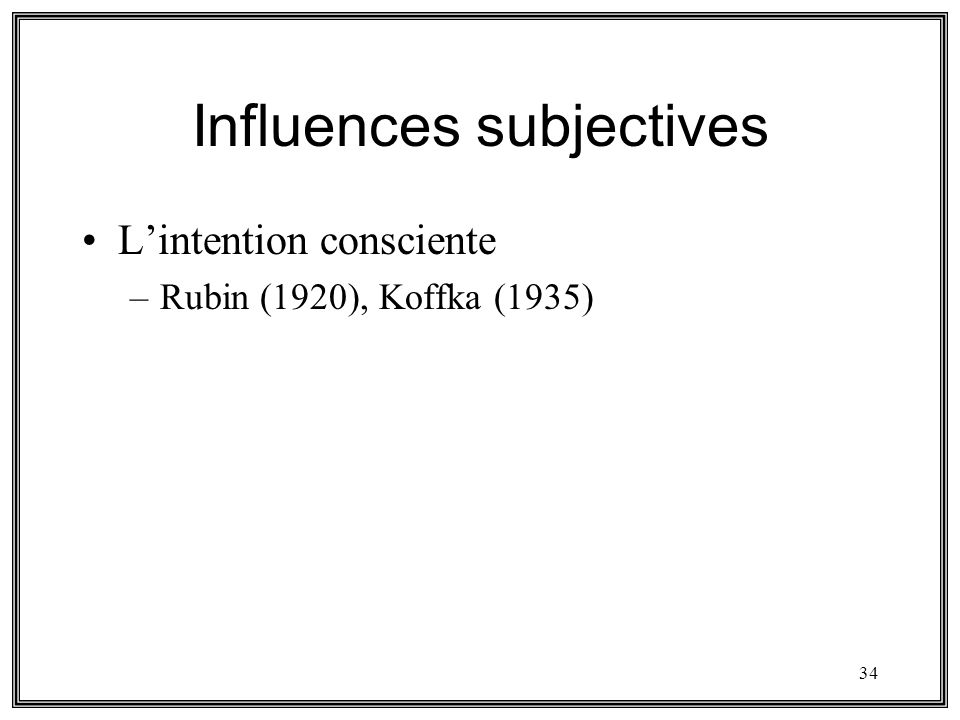 Influences subjectives
