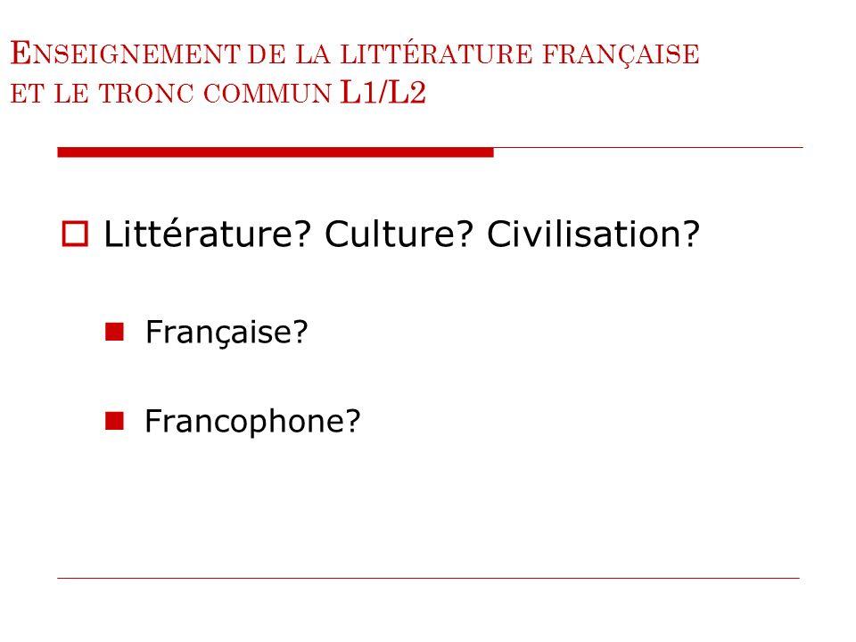 Enseignement de la littérature française et le tronc commun L1/L2