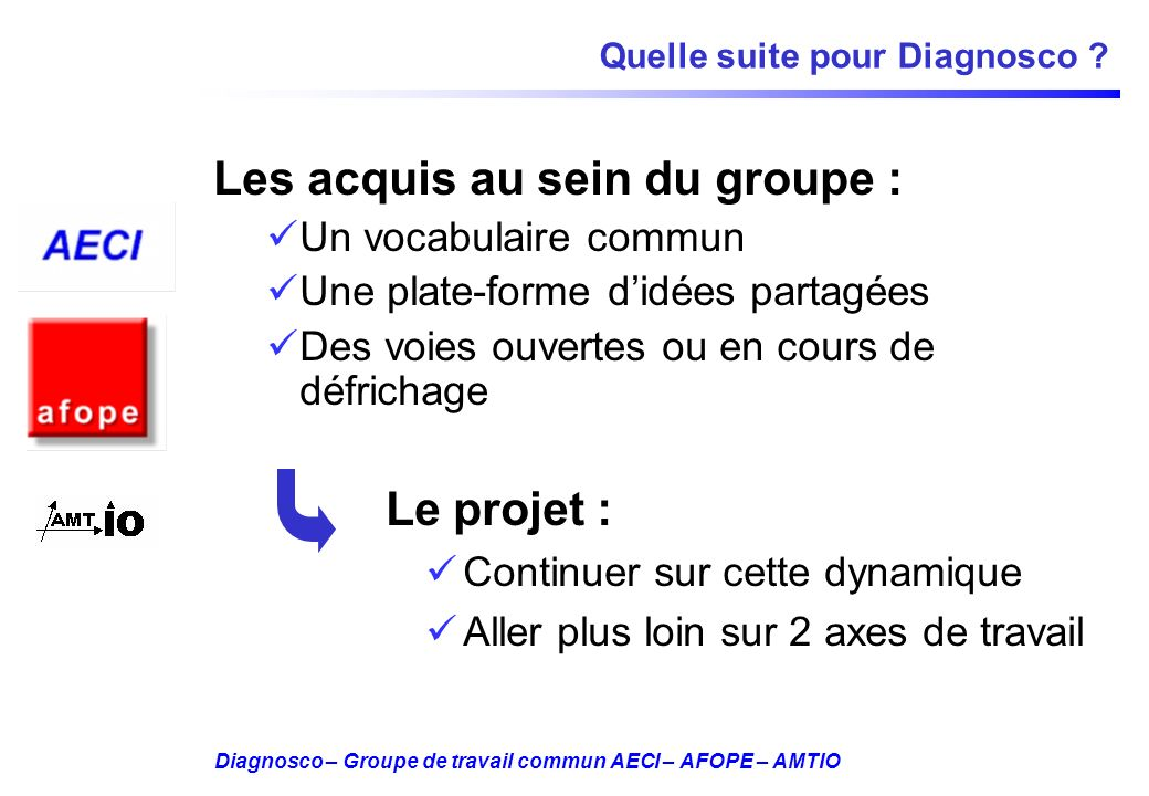 Quelle suite pour Diagnosco