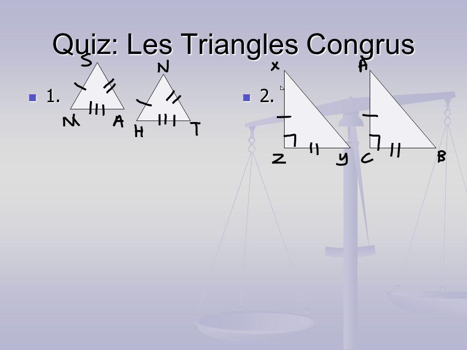 Quiz: Les Triangles Congrus