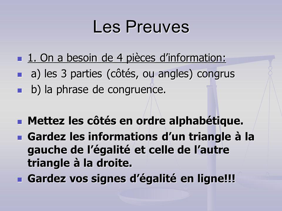 Les Preuves 1. On a besoin de 4 pièces d'information: