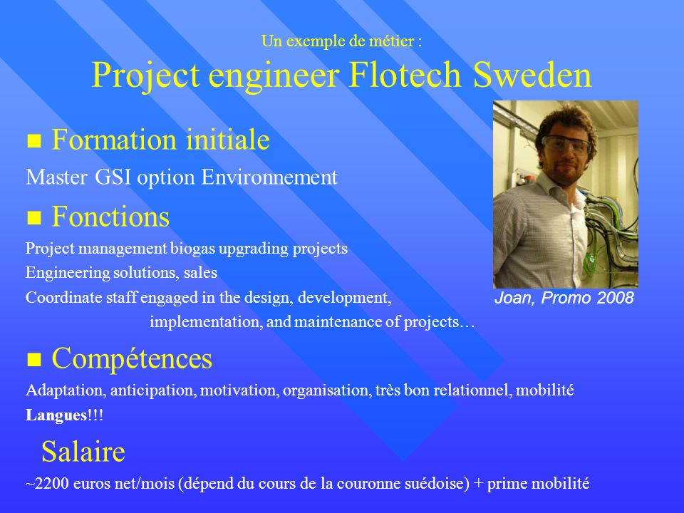 Un exemple de métier : Project engineer Flotech Sweden