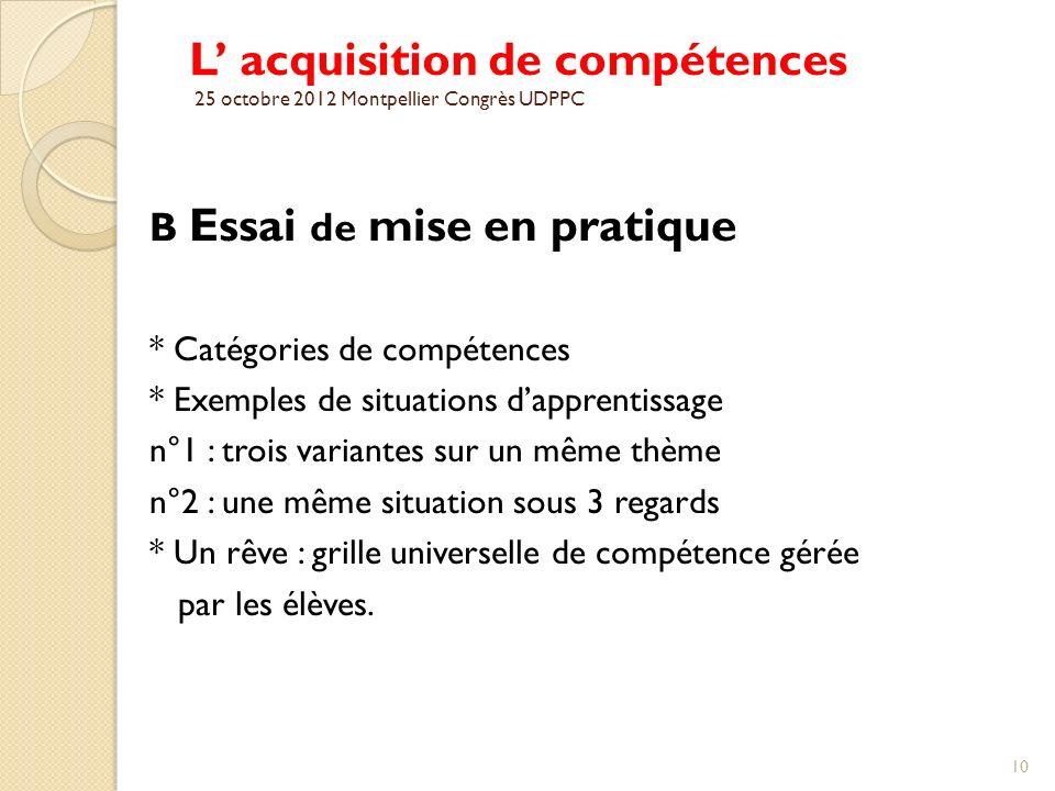 L' acquisition de compétences 25 octobre 2012 Montpellier Congrès UDPPC