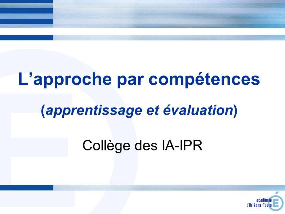 L'approche par compétences (apprentissage et évaluation)