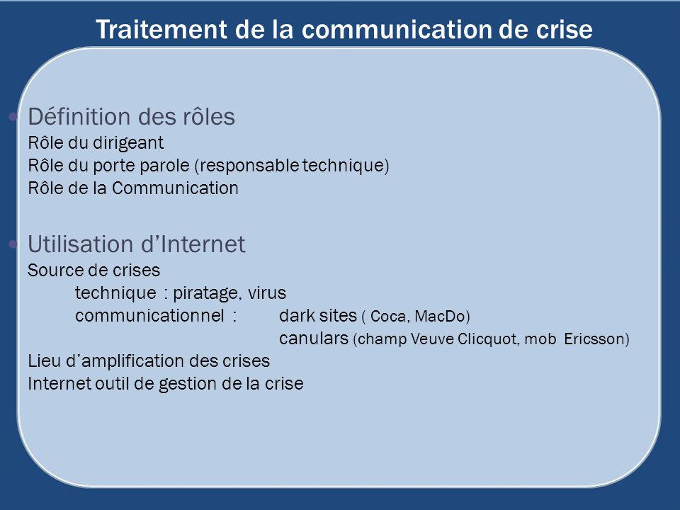 Traitement de la communication de crise