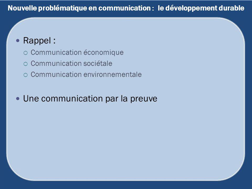 Nouvelle problématique en communication : le développement durable