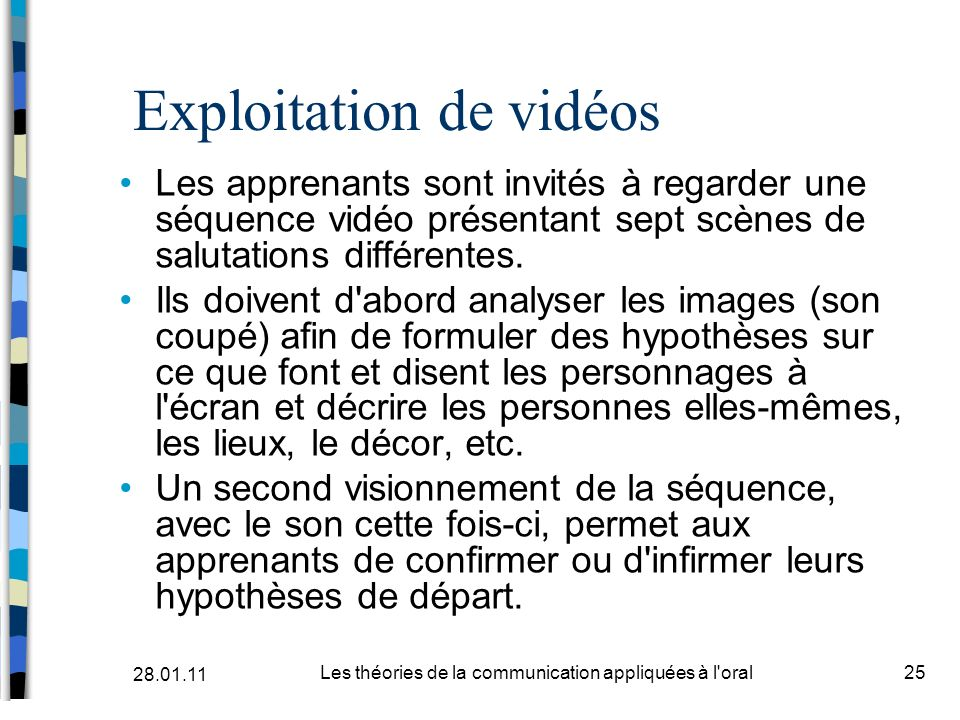 Exploitation de vidéos