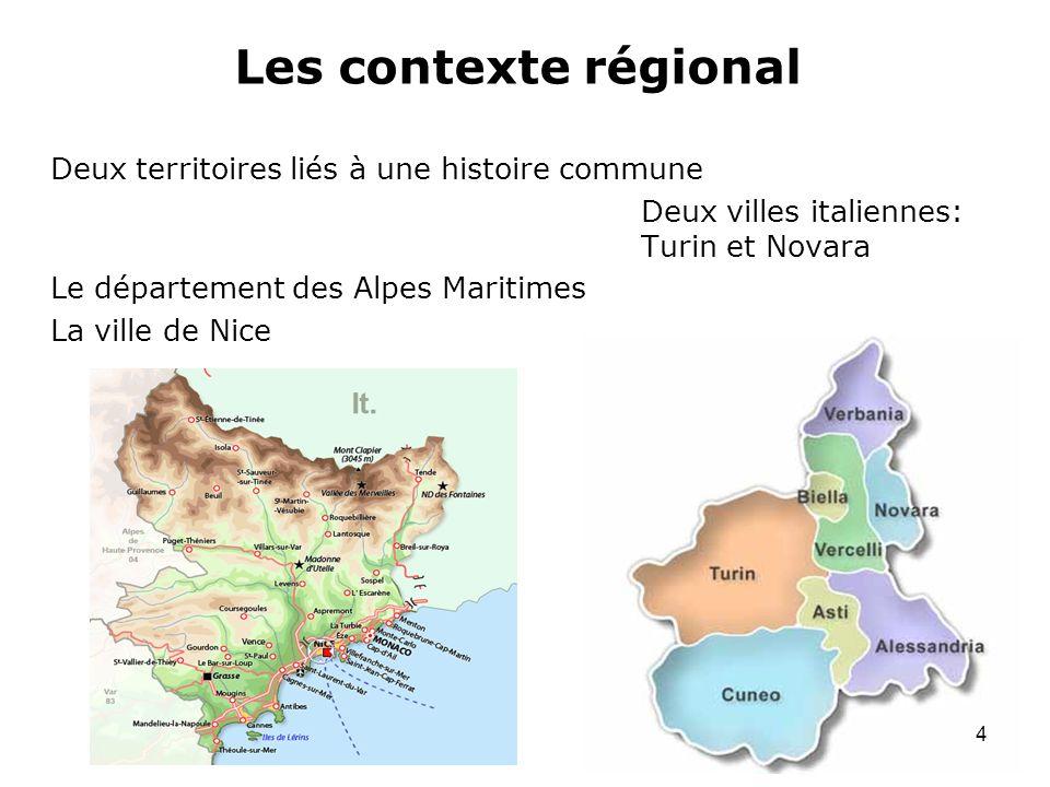 Les contexte régional Deux territoires liés à une histoire commune