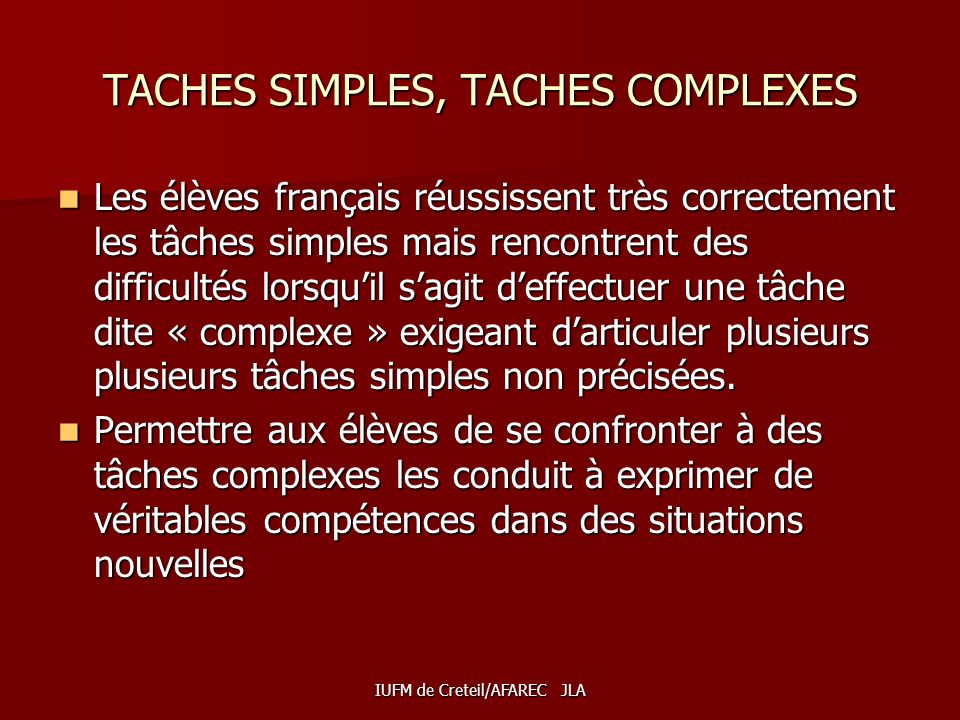 TACHES SIMPLES, TACHES COMPLEXES