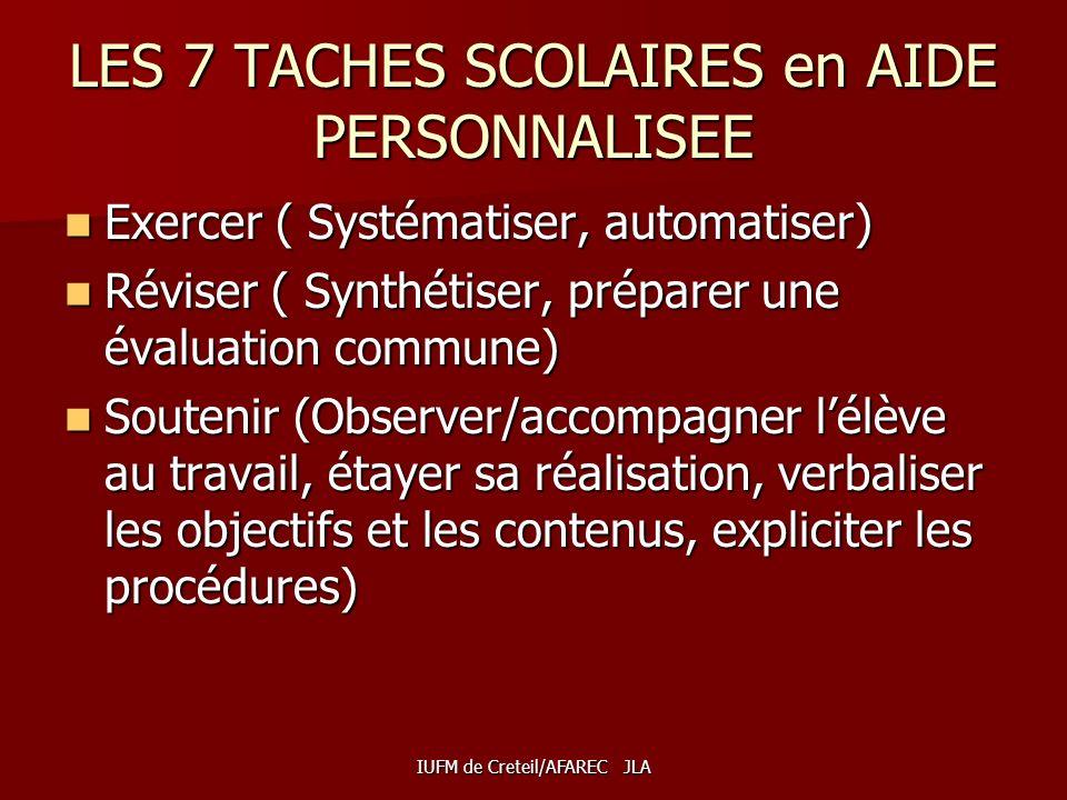 LES 7 TACHES SCOLAIRES en AIDE PERSONNALISEE