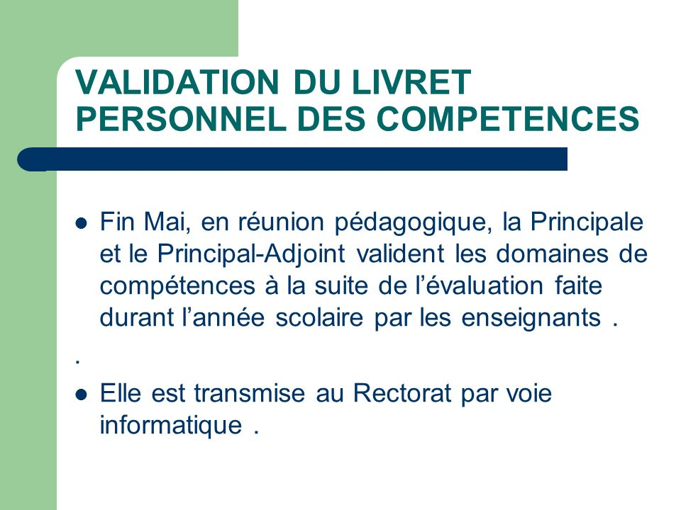 VALIDATION DU LIVRET PERSONNEL DES COMPETENCES